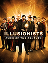 The Illusionists - Turn of the Century