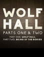 Wolf Hall: Parts 1 & 2